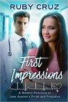 First Impressions by Ruby Cruz