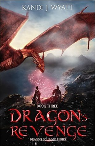 Dragon's Revenge by Kandi J. Wyatt