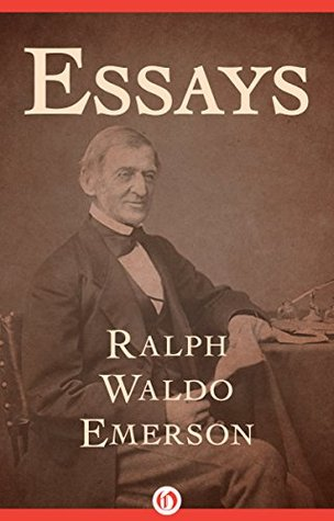 Ebook Essays by Ralph Waldo Emerson read!