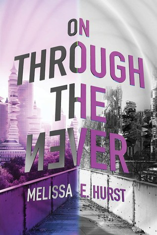 On Through the Never (The Edge of Forever #2)