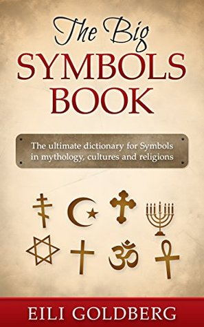The Big Symbols Book The Ultimate Dictionary For Symbols In