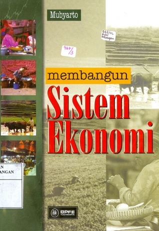 Membangun Sistem Ekonomi