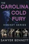 The Carolina Cold Fury Hockey Series by Sawyer Bennett