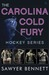 The Carolina Cold Fury Hockey Series (Cold Fury Hockey, #1-4) by Sawyer Bennett