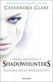 Signora della mezzanotte (The Dark Artifices, #1)