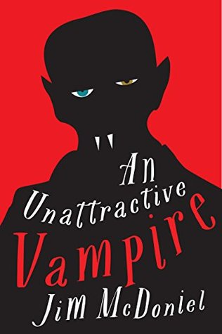 The cover of An Unattractive Vampire by Jim McDoniel