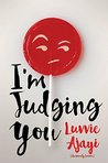 I'm Judging You by Luvvie Ajayi