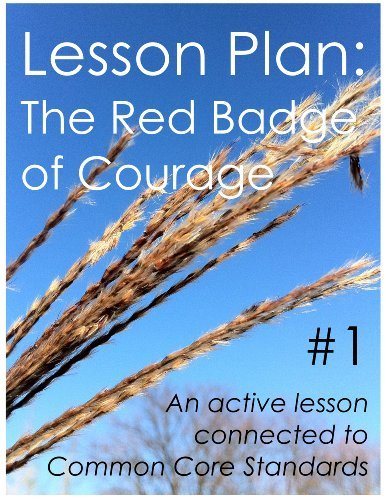 Lesson Plan #1: The Red Badge of Courage