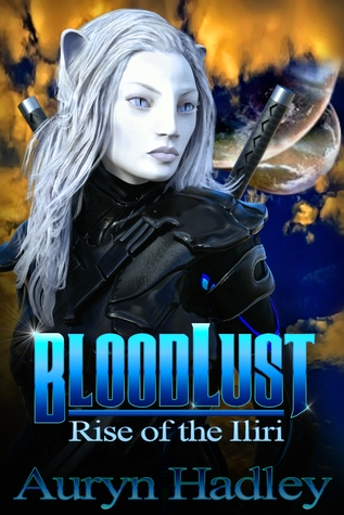 BloodLust (Rise of the Iliri, #1)