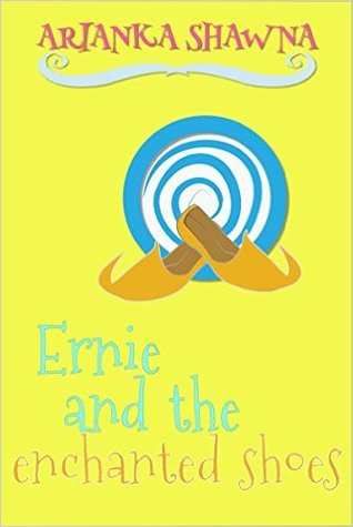 Ernie and the enchanted shoes (Ernie and the enchanted shoes #1)