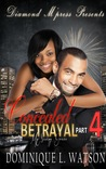 Concealed Betrayal 4; My Saving Grace by Dominique L. Watson