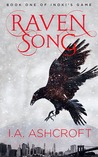 Raven Song (Inoki's Game, #1)