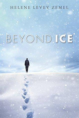 Beyond Ice: A Novel