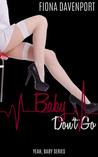 Baby, Don't Go (Yeah, Baby, #3)