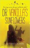 Doctor Vanilla's Sunflowers