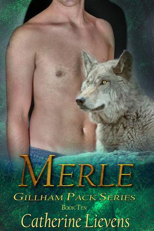 Merle (Gillham Pack, #10)