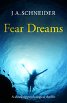 Fear Dreams (Detective Kerri Blasco #1)