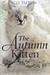 The Autumn Kitten (Cat Tale...