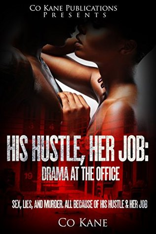 His Hustle, Her Job: Drama in the Office - Co Kane