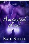 Amended Soul (Mated Heart and Soul, #2)