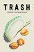 TRASH: A Southeast Asian Ur...