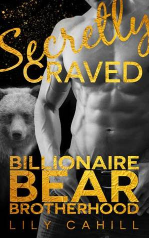 Secretly Craved by Lily Cahill