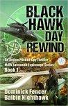 Black Hawk Day Rewind (Mark Savannah Espionage Series #1)
