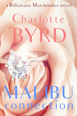 Malibu Connection: A Billionaire Matchmaker Novel