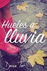 Hueles a lluvia by Dona Ter