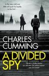 A Divided Spy (Thomas Kell, #3)
