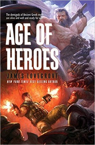 Age of Heroes by James Lovegrove