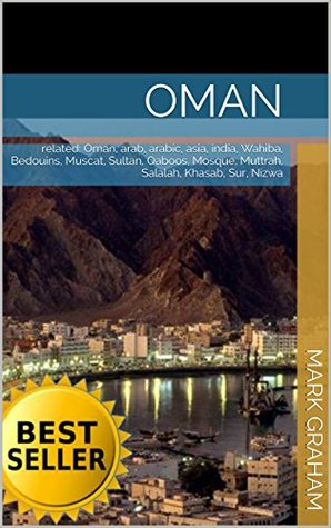Oman: related: Oman, arab, arabic, asia, india, Wahiba, Bedouins, Muscat, Sultan, Qaboos, Mosque, Muttrah, Salalah, Khasab, Sur, Nizwa