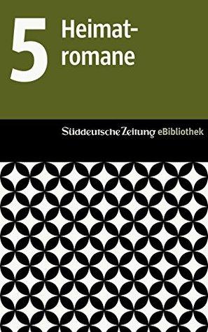 Süddeutsche Zeitung eBibliothek: Die Heimatromane: Padre Padrone / Alles zerfällt / Gösta Berling / Seelenfrieden / Das Dorf