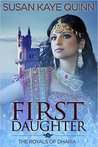 First Daughter (Royals of Dharia, #3)