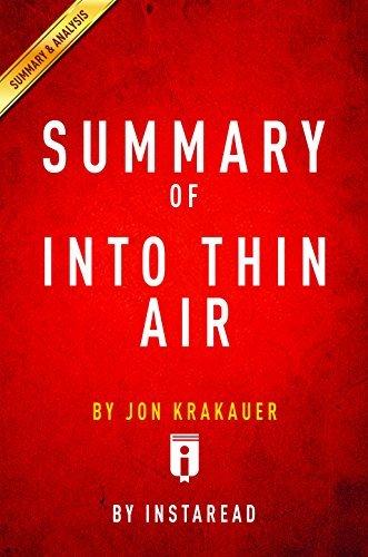 Summary of Into Thin Air: by Jon Krakauer   Includes Analysis