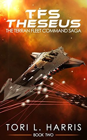 TFS Theseus (The Terran Fleet Command Saga, #2)