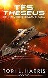 TFS Theseus (The Terran Fleet Command Saga #2)