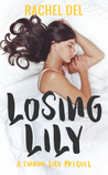 Losing Lily (A Finding Lily Prequel) (Second Chances #1)