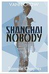 Shanghai Nobody: Sample chapters