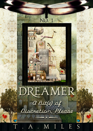 A Bit(e) of Discretion, Please (Dreamer #1)