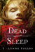 Dead Sleep by T. Lynne Tolles