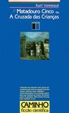 Download Matadouro Cinco ou a Cruzada das Crianas