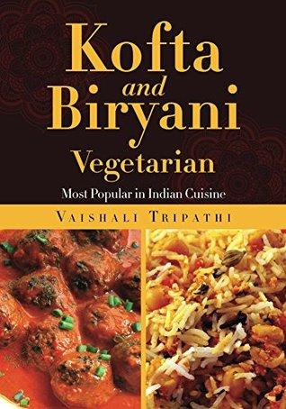 Kofta and biryani by vaishali tripathi p2p releaselog for Awadhi cuisine book