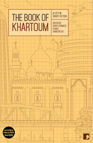 The Book of Khartoum: A City in Short Fiction