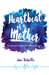 Heartbeat of a Mother by Jane Rubietta