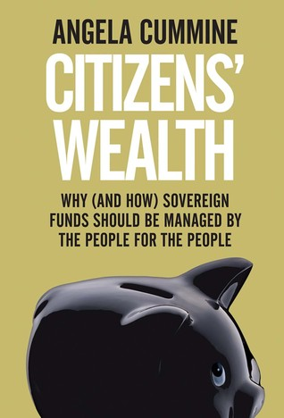 Citizens' Wealth: Transforming Sovereign Wealth Funds into Community Funds