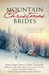 Mountain Christmas Brides Nine Historical Novellas Celebrate Faith and Love in the Rocky Mountains by Susan Page Davis