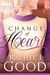Change of Heart (Sisters & Friends, #1)