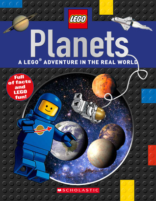 Planets (LEGO Nonfiction): A LEGO Adventure in the Real World