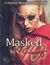 Masked Hearts by Dana Wright